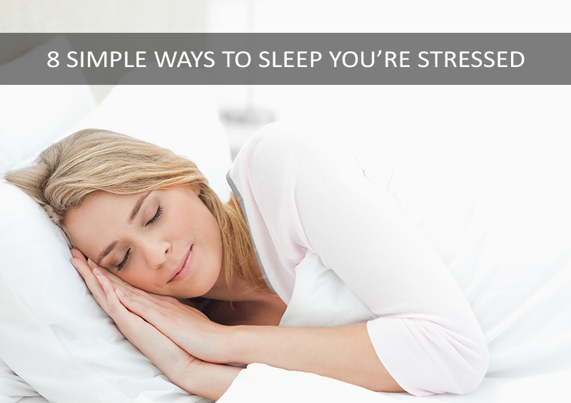 how to sleep when stressed