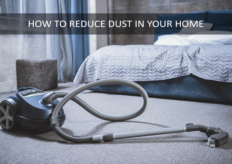 how to minimise dust in your home