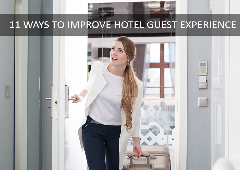 ways to improve guest experience in hotel